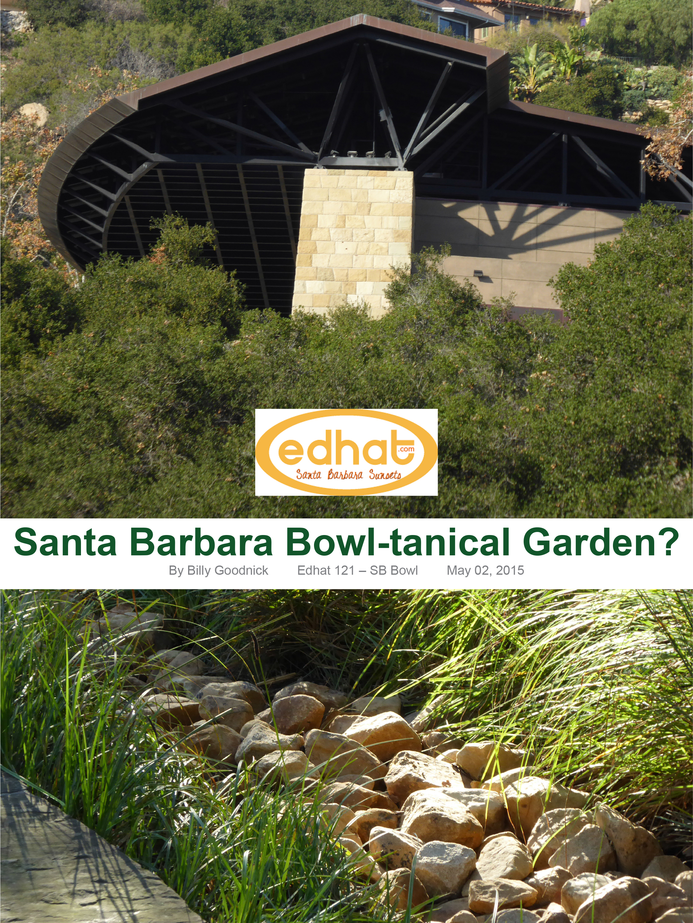 Santa Barbara Bowl-tanical Garden 2015